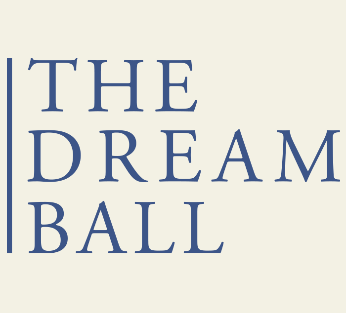 The Dream Ball